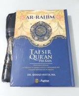 AR-RAHIM TAFSIR QURAN PERKATA HARD COVER A5