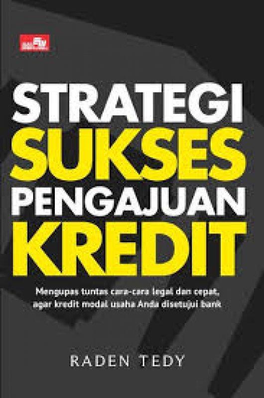 Cover Buku Strategi Sukses Pengajuan Kredit