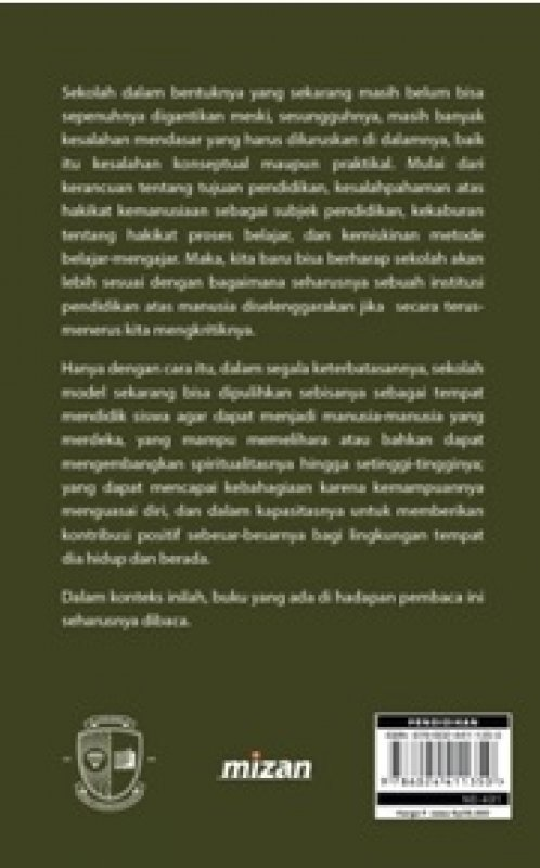 Cover Belakang Buku MEMULIHKAN SEKOLAH MEMULIHKAN MANUSIA
