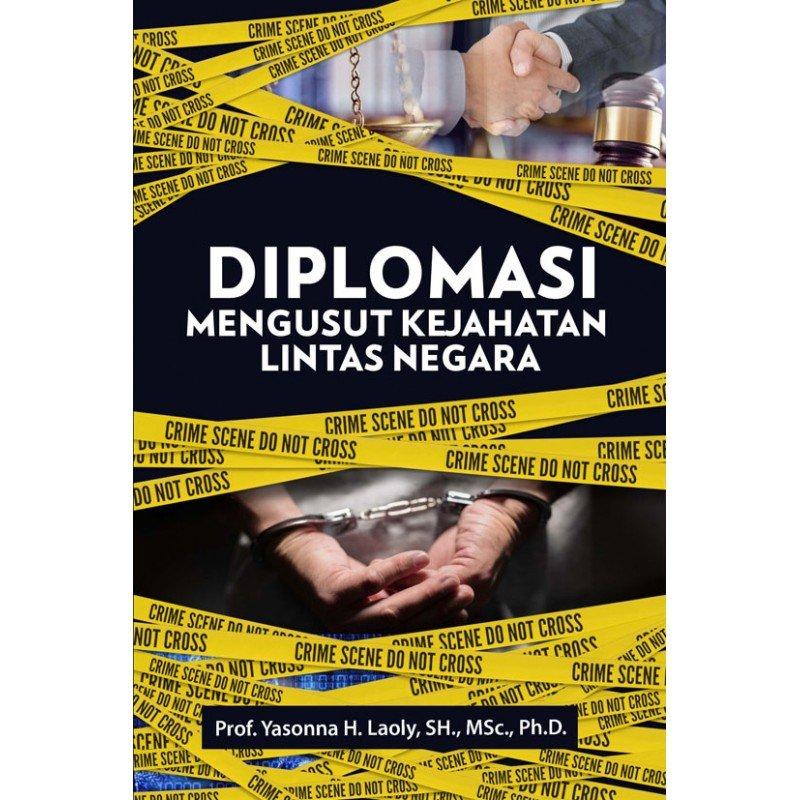 Cover Buku Diplomasi Mengusut Kejahatan Lintas Negara