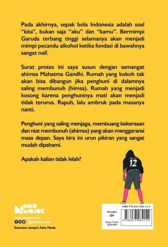 Cover Belakang Buku Ahimsa: Surat Protes untuk Sepak Bola Indonesia