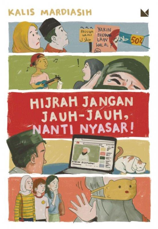 Cover Buku Hijrah Jangan Jauh-Jauh, Nanti Nyasar!