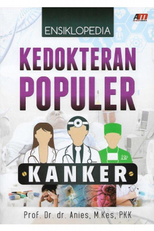 Cover Buku ENSIKLOPEDIA KEDOKTERAN POPULER KANKER