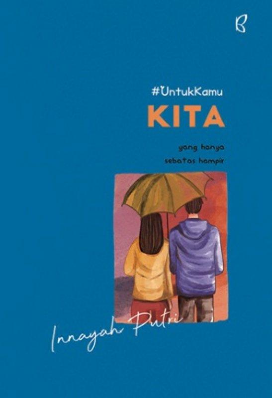 Cover Buku #Untukkamu Kita