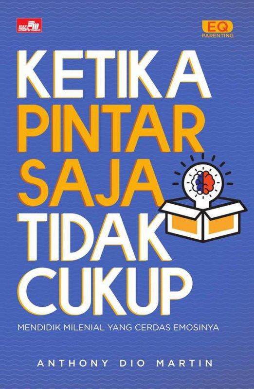 Cover Buku Ketika Pintar Saja Tidak Cukup