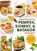 Olahan Ikan Favorit Pempek, Siomay, & Batagor