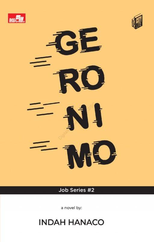 Cover Belakang Buku City Lite: Geronimo (Job Series #2)