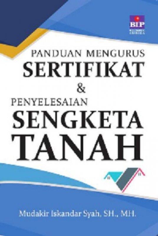 Cover Buku Panduan Mengurus Sertifikat Dan Penyelesaian Sengketa Tanah