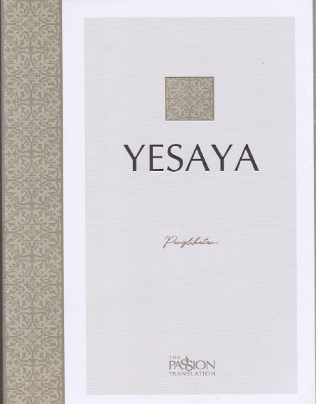 Cover Buku Yesaya Alkitab The Passion Translation : Penglihatan
