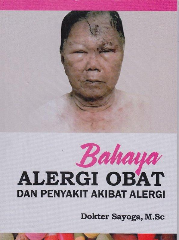 Cover Buku Bahaya Alergi Obat dan Penyakit Akibat Alergi