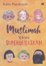 Muslimah yang Diperdebatkan Cover Baru
