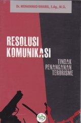 Resolusi Komunikasi : Tindak Penanganan Terorisme
