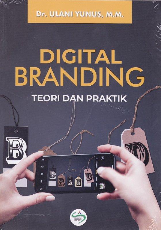 Cover Buku Digital Branding Teori dan Praktik