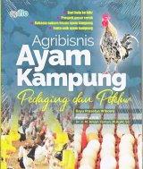 Agribisnis Ayam Kampung Pedaging dan Petelur