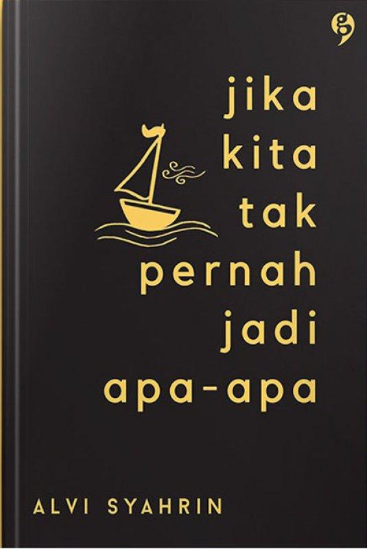 Cover Buku Jika Kita Tak Pernah Jadi Apa-Apa (Promo Best Book)