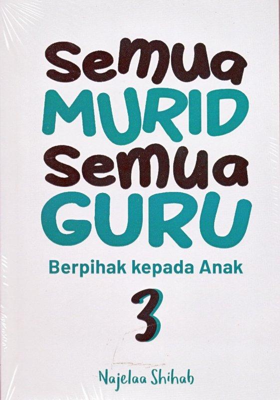 Cover Buku Semua Murid Semua Guru (Seri 3) (Bonus Booklet)