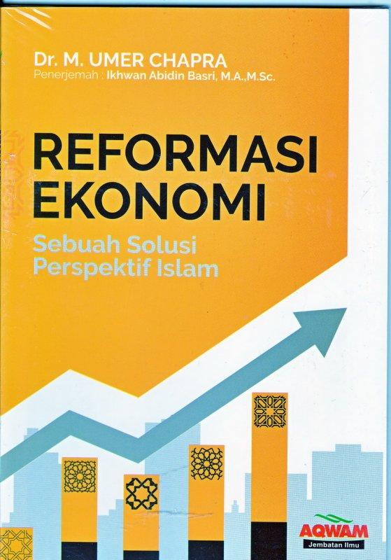 Cover Buku Reformasi Ekonomi Sebuah Solusi Perspektif Islam