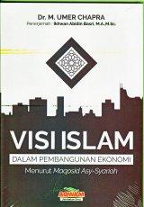 Visi Islam Dalam Pembangunan Ekonomi
