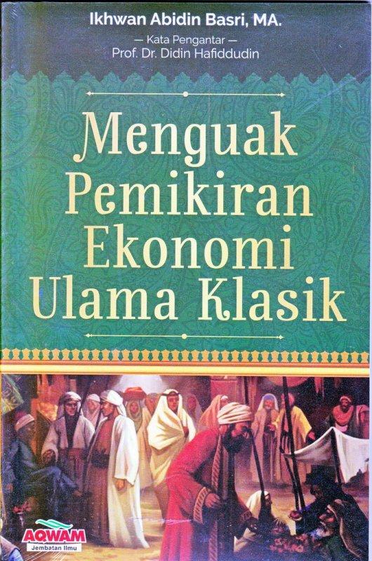 Cover Buku Menguak Pemikiran Ekonomi Ulama Klasik