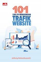 101 Cara Jitu Mendatangkan Trafik Website