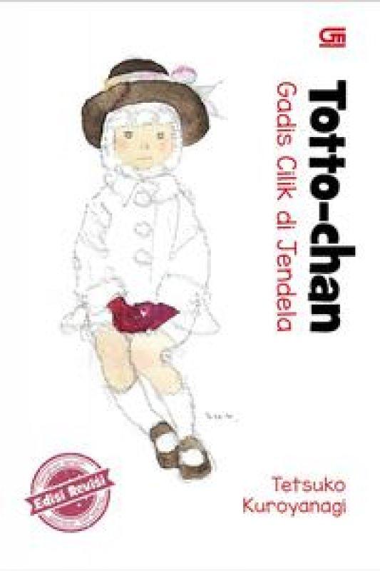 Cover Buku Totto-Chan: Gadis Cilik Di Jendela - Edisi Revisi * Hard Cov
