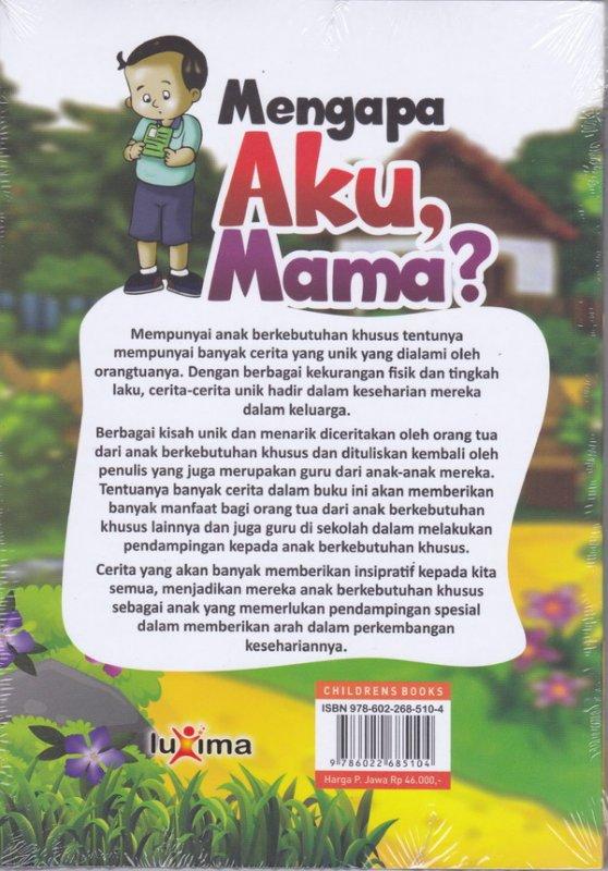 Cover Belakang Buku Mengapa aku, Mama ?