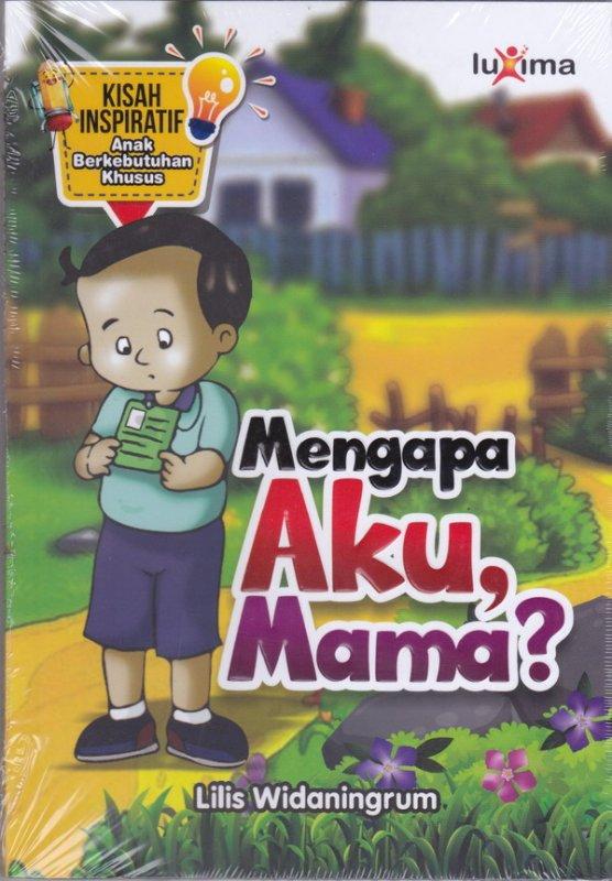 Cover Buku Mengapa aku, Mama ?