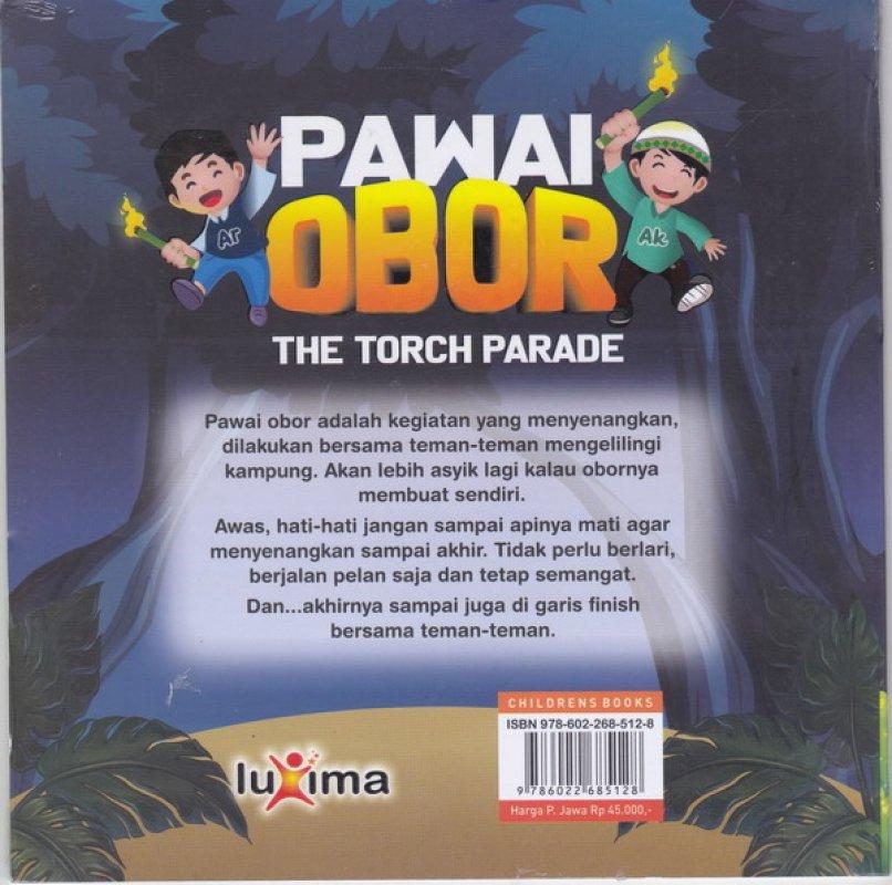 Cover Belakang Buku Pawai Obor ( THE TORCH PARADE )