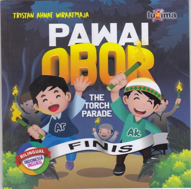 Cover Buku Pawai Obor ( THE TORCH PARADE )