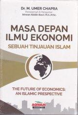 Masa Depan Ilmu Ekonomi : Sebuah tinjauan islam