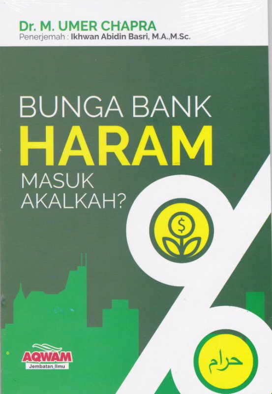Cover Buku Bunga Bank Haram !! Masuk akal kah ?