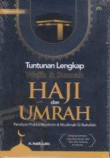 Tuntunan lengkap wajib & sunnah : HAJI dan UMRAH ( palapa )