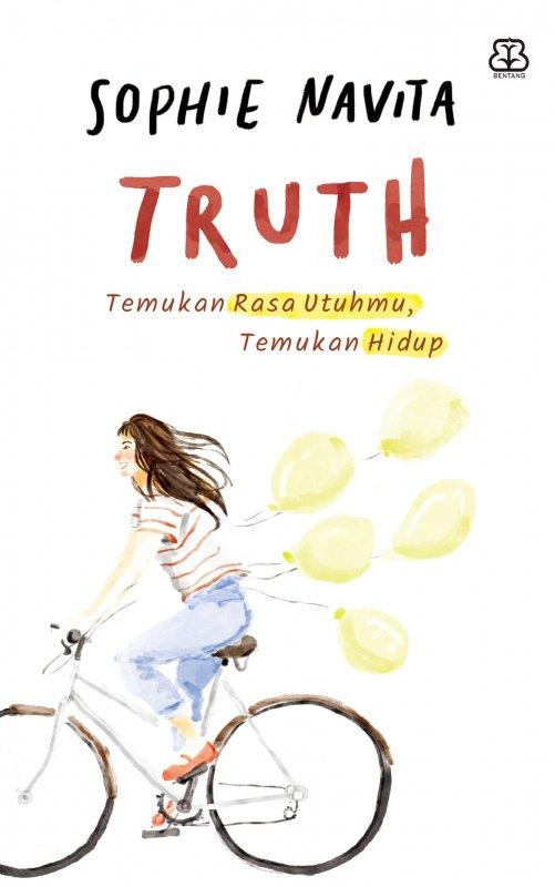 Cover Buku TRUTH: Temukan Rasa Utuhmu, Temukan Hidup
