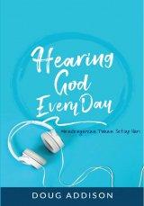 Mendengarkan Tuhan Setiap Hari (Hearing God Everyday)