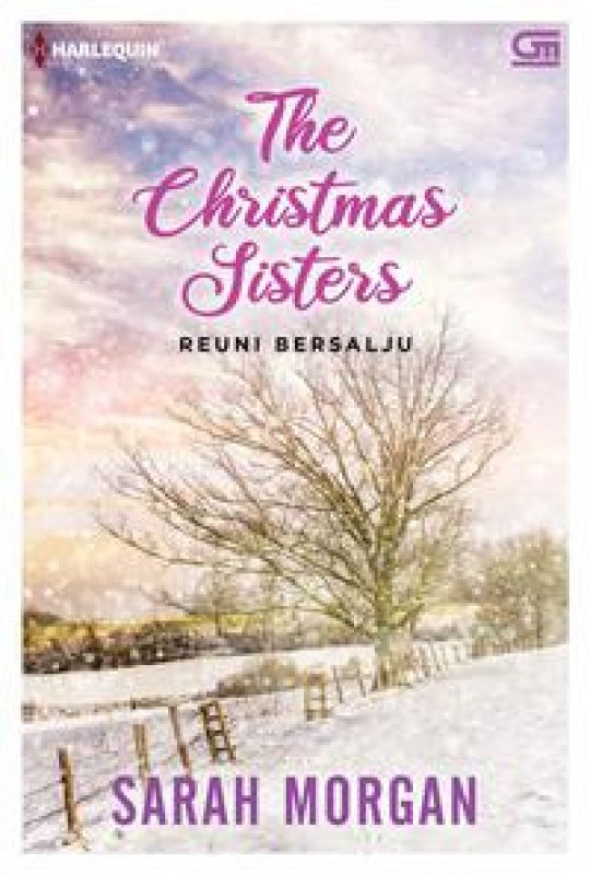 Cover Buku Harlequin: Reuni bersalju (The Christmas Sisters)