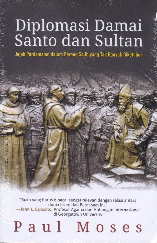 Cover Buku Diplomasi Damai Santo dan Sultan