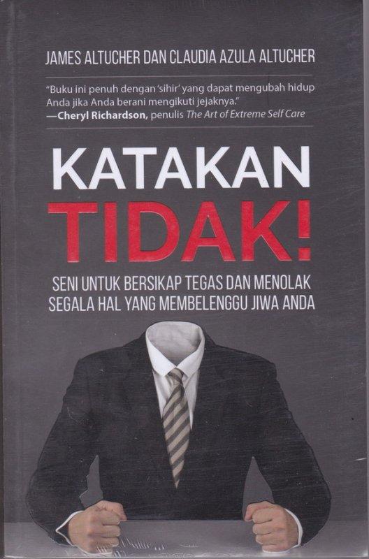 Cover Buku Katakan Tidak!