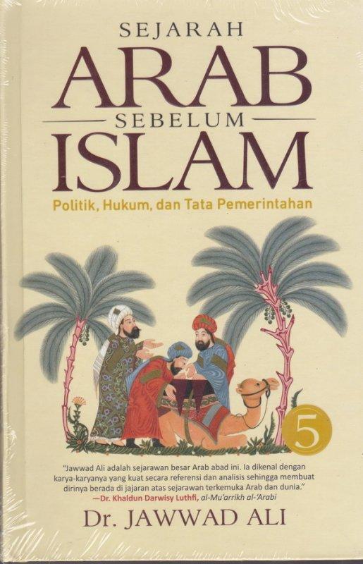 Cover Buku Sejarah Arab Sebelum Islam - Buku 5