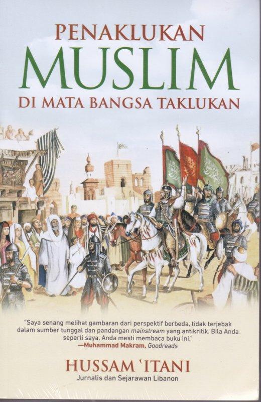 Cover Buku Penaklukan Muslim di Mata Bangsa Taklukan