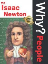 Detail Buku Why? People - Isaac Newton (sang jenius dari Inggris)