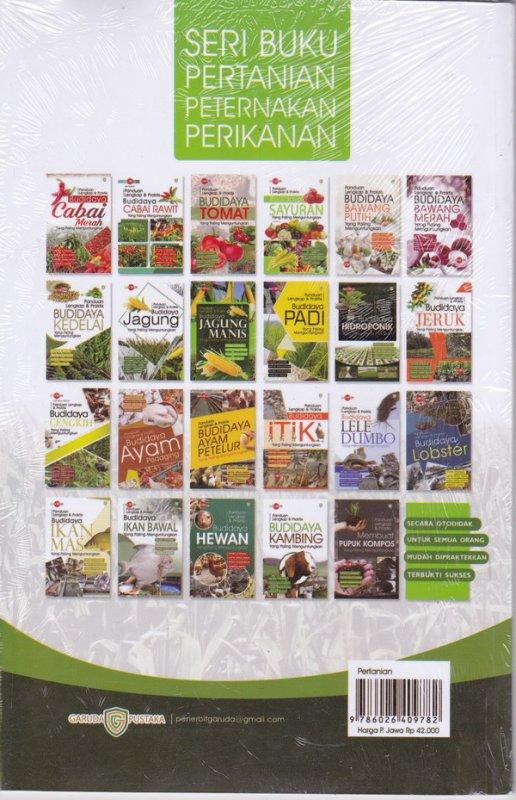 Cover Belakang Buku Panduan lengkap & Praktis : Budidaya jagung manis yang paling menguntungkan