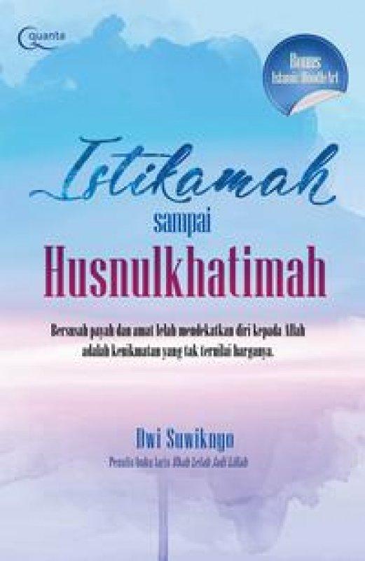 Cover Buku Istikamah Sampai Husnulkhatimah