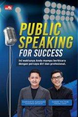 Public Speaking for Success: berbicara percaya diri dan profesional