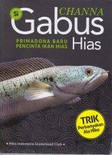 CHANNA :Si Gabus Hias (Promo Best Book)