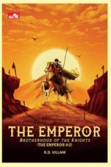 The Emperor: Brotherhood of the Knights (The Emperor #2)