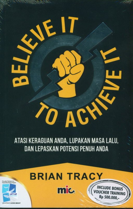 Cover Buku Believe It To Achieve It
