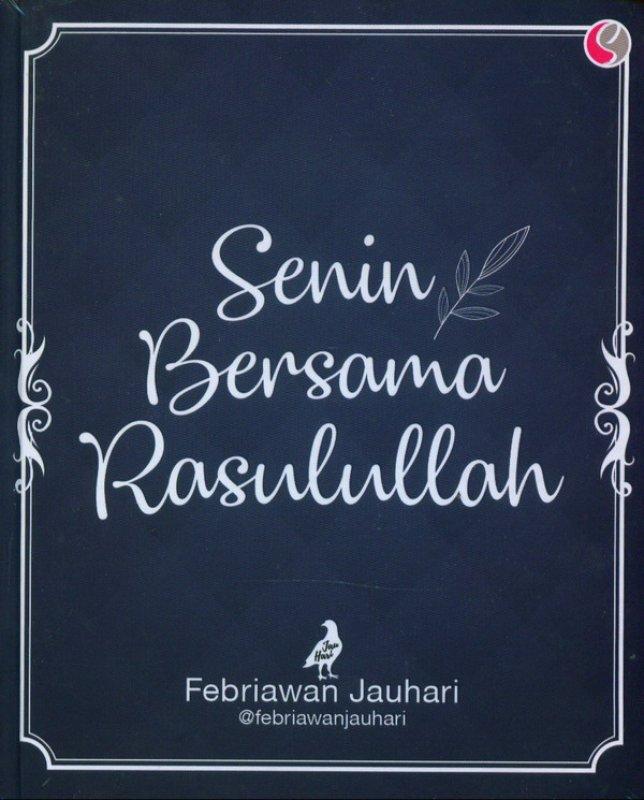 Cover Buku Senin Bersama Rasulullah