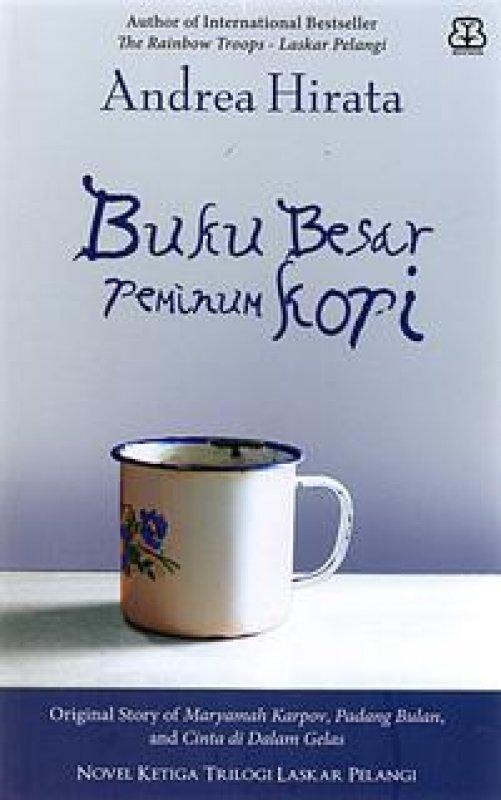 Cover Buku BUKU BESAR PEMINUM KOPI : ORIGINAL STORY