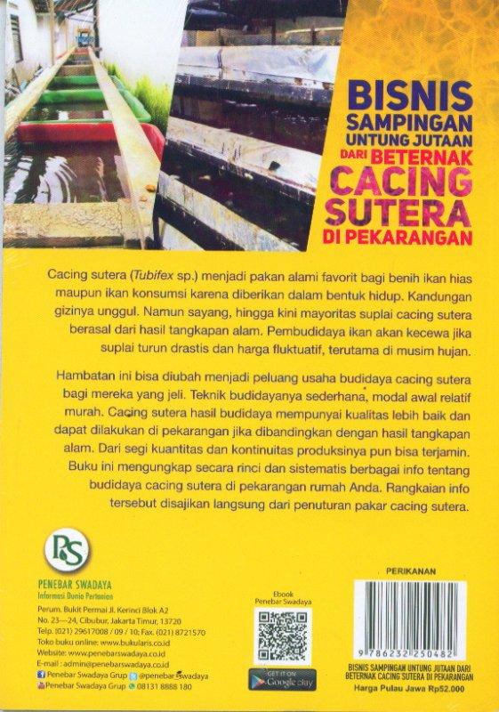 Cover Belakang Buku Bisnis Sampingan Untung Jutaan Dari Berternak CACING SUTERA Di Pekarangan