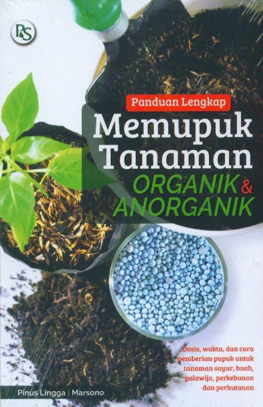 Cover Buku Panduan Lengkap Memupuk Tanaman Organik & Anorganik